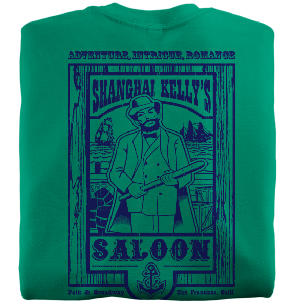 Shanghai Kelly's Saloon t-shirts from San Fransisco California