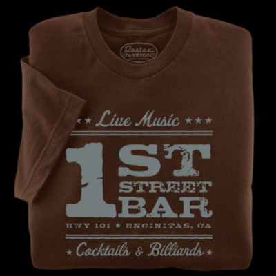 1st Street Bar brown t-shirt from Encinitas, California