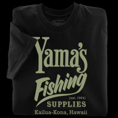 Black t-shirts from Yama's Fishing Supply in Kailua, Hawaii