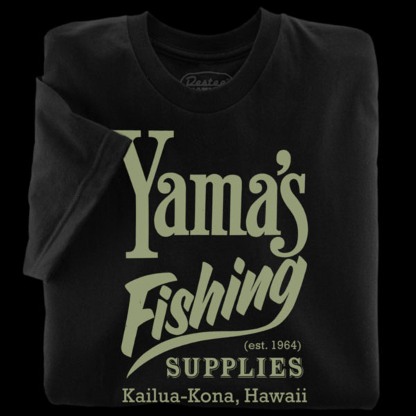 Yama's Fishing Supply Black T-Shirt, Kailua-Kona' Hawaii